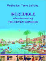 Incredible Adventures Along the Seven Wonders (part three)