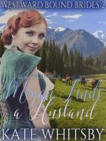 Mail Order Bride - Megan Finds a Husband