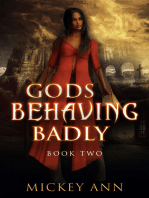 Gods Behaving Badly (Book Two)