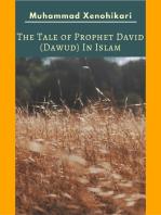 The Tale of Prophet David (Dawud) In Islam