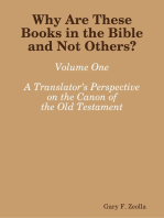 Why Are These Books in the Bible and Not Others? - Volume One A Translator's Perspective on the Canon of the Old Testament