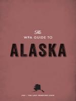 The WPA Guide to Alaska