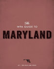 The WPA Guide to Maryland: The Old Line State Free download PDF and Read online