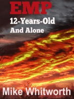 EMP 12-Years-Old And Alone