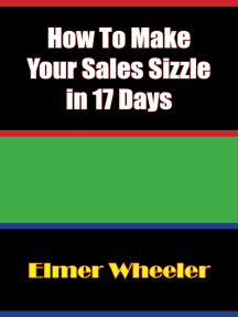How To Make Your Sales Sizzle in 17 Days