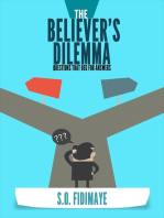 The Believer's Dilemma