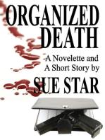 Organized Death