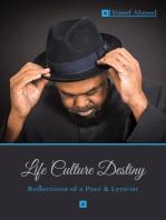 Life Culture Destiny