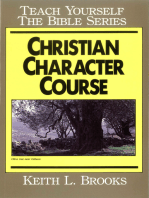 Christian Character Course- Teach Yourself the Bible Series