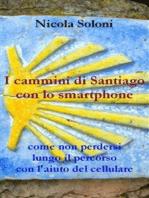 I cammini di Santiago con lo smartphone
