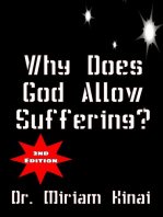 Why Does God Allow Suffering? 2nd Edition