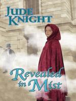 Revealed in Mist