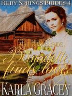Mail Order Bride - Bernadette Finds Love