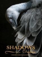 Shadows - Ombre - Poesie