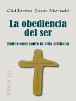 La obediencia del ser