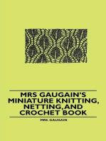 Mrs Gaugain's Miniature Knitting, Netting, and Crochet Book
