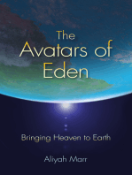 The Avatars of Eden: Bringing Heaven to Earth