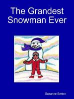 The Grandest Snowman Ever