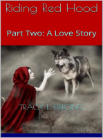 Red Riding Hood Part Two