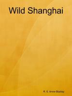 Wild Shanghai