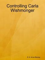 Controlling Carla Wishmonger