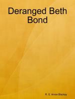 Deranged Beth Bond
