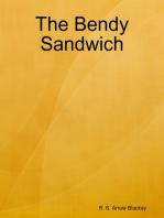 The Bendy Sandwich
