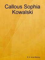 Callous Sophia Kowalski
