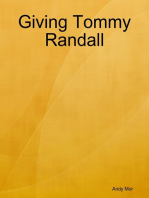 Giving Tommy Randall