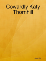 Cowardly Katy Thornhill