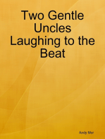 Two Gentle Uncles Laughing to the Beat