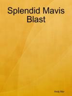 Splendid Mavis Blast