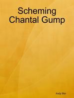 Scheming Chantal Gump