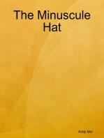 The Minuscule Hat