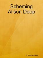 Scheming Alison Doop