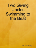 Two Giving Uncles Swimming to the Beat