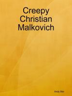 Creepy Christian Malkovich