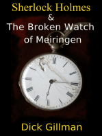 Sherlock Holmes and The Broken Watch of Meiringen