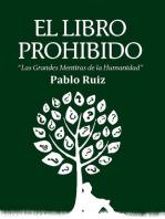 El Libro Prohibido - Las Grandes Mentiras de la Humanidad