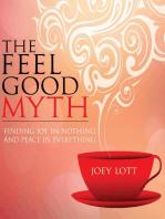 The Feel Good Myth