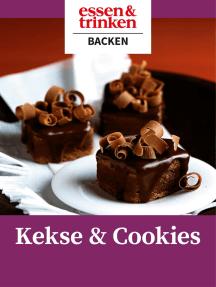 Kekse & Cookies: essen & trinken: Backen