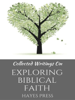 Collected Writings On ... Exploring Biblical Faith