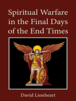 Spiritual Warfare in the Final Days of the End Times