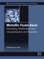 Metallic Foam Bone: Processing, Modification and Characterization and Properties