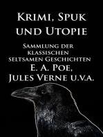 Krimi, Spuk und Utopie