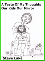 A Taste Of My Thoughts Our Kids Our Mirror