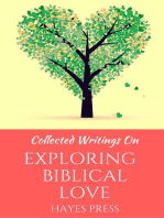 Collected Writings On ... Exploring Biblical Love