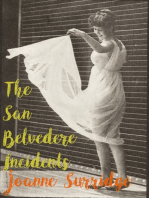 The San Belvedere Incidents