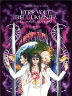 I tre volti dell'umanità - La danza del tempo