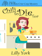 Chili to Die For (A Willow Crier Cozy Mystery Book 1)